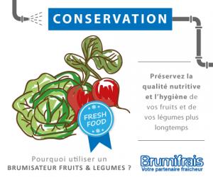 Les qualités nutritives de vos produits sont conservées grâce au brumisateur fruits et légumes BRUMIFRAIS !